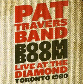 Pat Travers - Boom Boom - Live At The Diamond (CD)