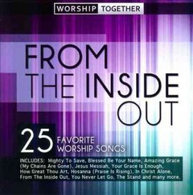 From The Inside Out / Various - Worship Together - From The Inside Out (CD)