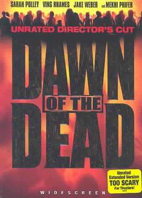 Dawn of the Dead Unrated Director's Cut - (Region 1 Import DVD)