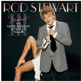 Stewart Rod - Stardust...Great American Songbook - Vol.3 (CD)