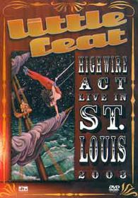 Little Feat - High Wire Act, Live In St Louis 2003 (DVD)