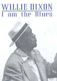 Willie Dixon-I Am the Blues - (Import DVD)