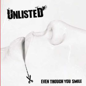 Unlisted - Even Though You Smile (CD)