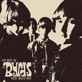 Byrds - Eight Miles High - The Best Of The Byrds (CD)