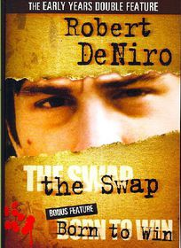 Robert De Niro:Swap/Born to Win - (Region 1 Import DVD)