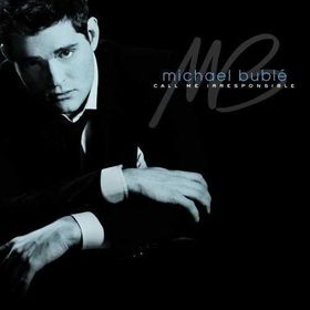 Michael Buble - Call Me Irresponsible - Special Edition (CD)