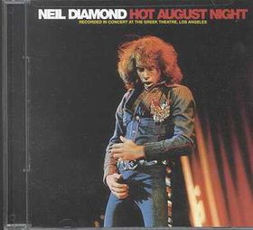 Neil Diamond - Hot August Night (CD)