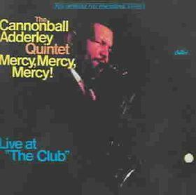 Cannonball Adderley - Mercy, Mercy, Mercy! (CD)
