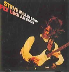 Steve Miller - Fly Like An Eagle (CD)