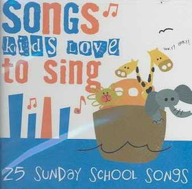 Songs Kids Love to Sing-Sunday School - (Import CD)