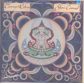 Terry Riley - Shri Camel (CD)