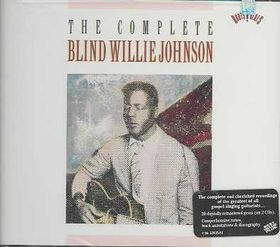 Blind Willie Johnson - Complete Recordings Of Blind Willie Johnson (CD)