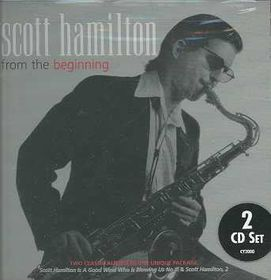Scott Hamilton - From The Beginning (CD)