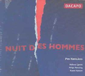 Norgard - Nuit Des Hommes;Gjerris/Ronning/Hansen (CD)
