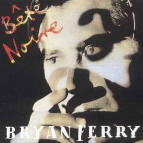 Ferry Bryan - Bete Noire (CD)