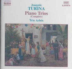 Turina - Piano Trios Complete - Trio Arbos (CD)