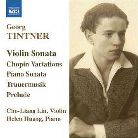 Tintner - Violin Sonata / Variations On A Theme Of Chopin / Piano Sonata / Trauermusik (CD)