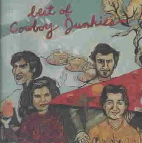 Cowboy Junkies - Best Of The Cowboy Junkies (CD)
