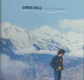 Chris Bell - I Am The Cosmos (CD)