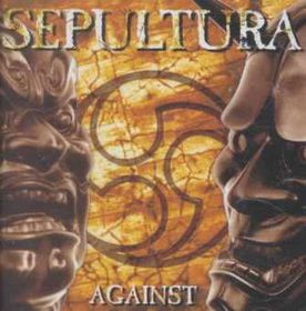 Sepultura - Against (CD)
