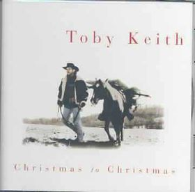 Toby Keith - Christmas To Christmas (CD)