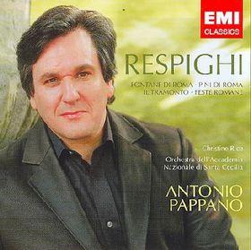 Pappano Antonio - Fontane Di Roma / Pini Di Roma / Il Tramonto / Feste Romane (CD)