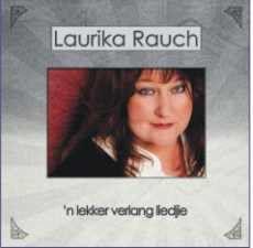 Rauch, Laurika - 'n Lekker Verlang Liedjie (CD)