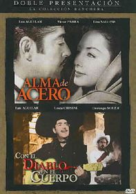 Alma De Acero/Con El Diablo En El Cuerpo - (Region 1 Import DVD)