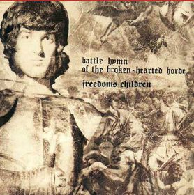 Freedom's Children - Battle Hymn of the Broken Hearted Horde (CD)