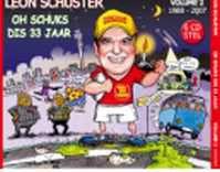 Schuster Leon - Oh Schuks It's 33 Jaar - Vol.2 1988-2007 (CD)