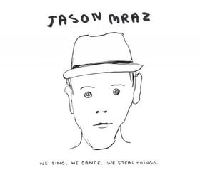 Jason Mraz - We Sing, We Dance, We Steal Things (CD)