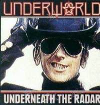 Underworld - Underneath The Radar (CD)