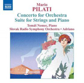 Pilati: Concerto For Orchestra - Pilati: Concerto For Orchestra (CD)