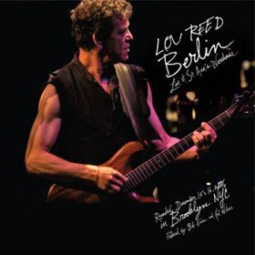 Lou Reed - Berlin: Live Ast St. Annes Warehouse (CD)