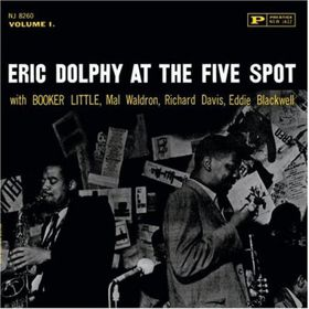 Eric Dolphy - At The 5 Spot - Vol.1 (CD)