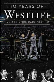 Ten Years of Westlife:Live at Croke P - (Region 1 Import DVD)