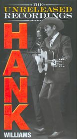 Hank William - The Unreleased Recordings (CD)