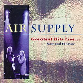Greatest Hits Live Now and Forever - (Import CD)