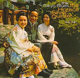 Silver Horace - Tokyo Blues - Remastered (CD)