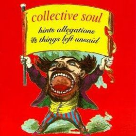Collective Soul - Hints, Allegations & Things (CD)