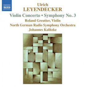 Kalitzke/ndr So/gotze - Leyendecker: Symphony No 3 (CD)
