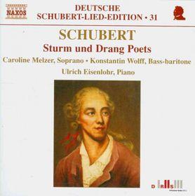 Schubert: Sturm Und Drang Poets - Melzer/wolff/eisenlohr (CD)