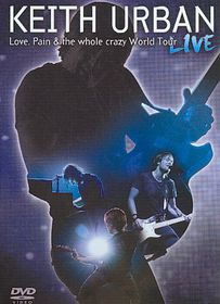 Love, Pain & the Whole Crazy World Tour (Live ) - (Australian Import DVD)