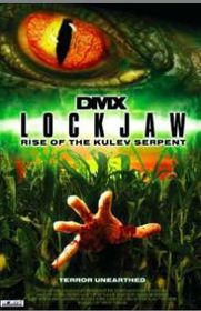 Lockjaw: Rise of the Kulev Serpent (2008) - (DVD)