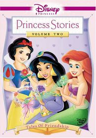 Disney Princess Stories - Tales of Friendship - Vol. 2 - (DVD)