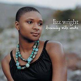 Lizz Wright - Dreaming Wide Awake (CD)
