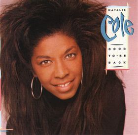 Natalie Cole - Good To Be Back (CD)