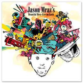 Jason Mraz - Beautiful Mess - Live From Earth (CD)