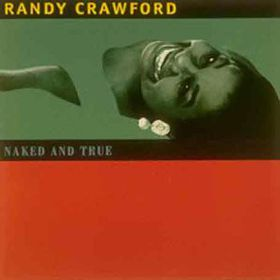 Randy Crawford - Naked And True (CD)