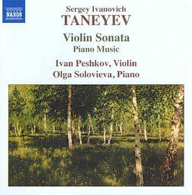 Taneyev: Violin Sonata, Music For Pno - Violin Sonata / Music For Piano (CD)